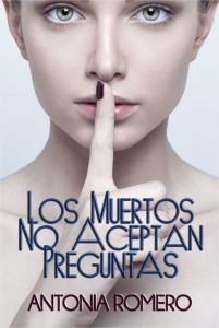 Los muertos no aceptan preguntas eBook Antonia Romero Amazon.es Tienda Kindle - Mozilla Firefox
